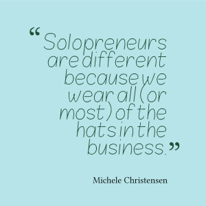 Solopreneurs wear all the hats in the business