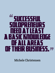 Solopreneurs need to know a little about everything