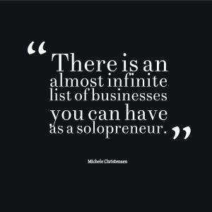 A solopreneur business can sell many different things