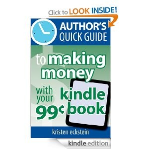Making Money With Your 99-cent Kindle Book
