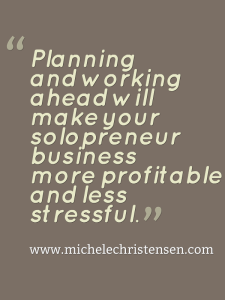 Do a little planning to put some joy back in your solopreneur business